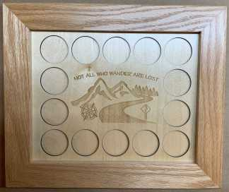 8x10 Poker Chip Display with Oak Frame Not All Who Wander