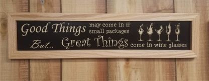 Good Things Small Package Great Things Wine Glasses Framed House Sign wall