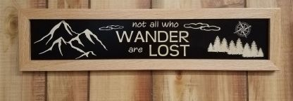 Not All Who Wander are Lost House Sign Framed Wall
