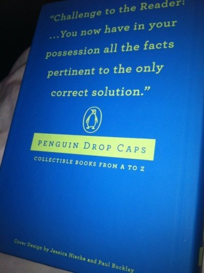 """""""Challenge to the Reader: ... You now have in your possession all the facts pertinent to the only correct solution."""""""
