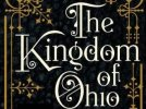 REVIEW: THE KINGDOM OF OHIO by Matthew Flaming