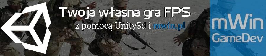 Twoja własna gra FPS w Unity3d
