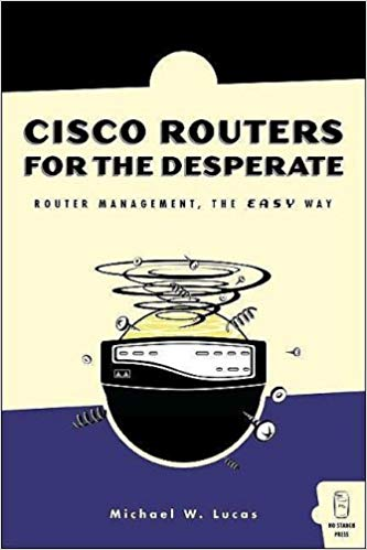 Cisco Routers for the Desperate cover