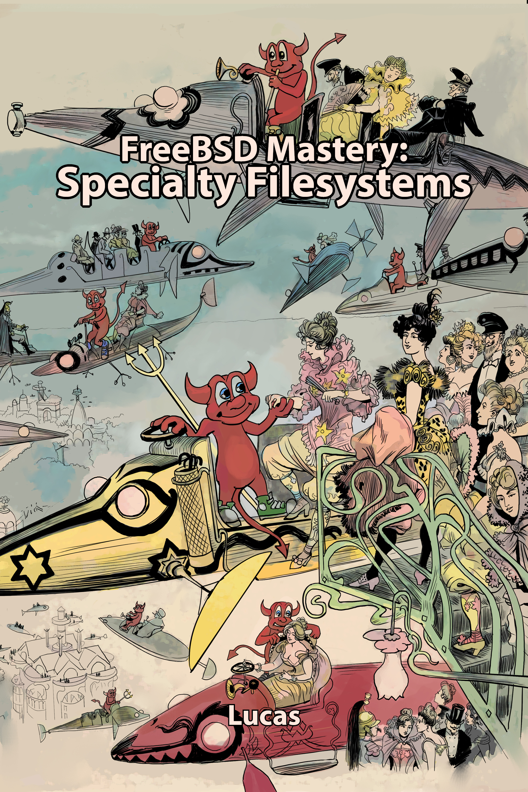 FreeBSD Mastery: Specialty Filesystems cover
