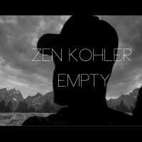 Zen Kohler - Empty [Prod. By Relta] (Official Video)