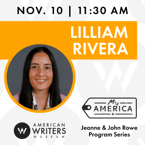 American Writers Museum presents a conversation with writer Lilliam Rivera on November 10 at 11:30 am Central
