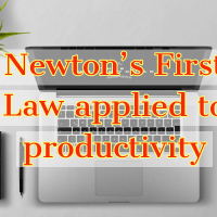 Newton's First Law applied to productivity