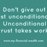 Don't give out trust unconditionally