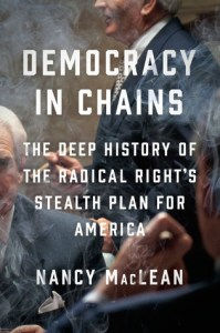 book jacket democracy in chains on the Koch brothers and economist James McGill Buchanan