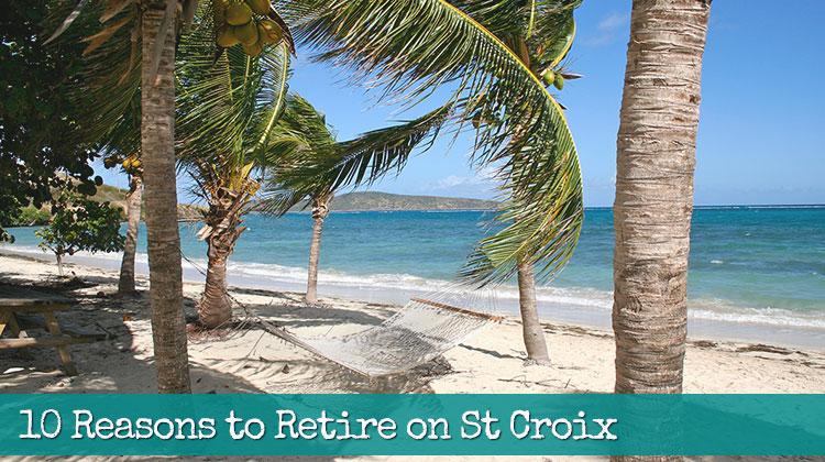 10-Reasons-to-Retire-on-St-Croix-USVI