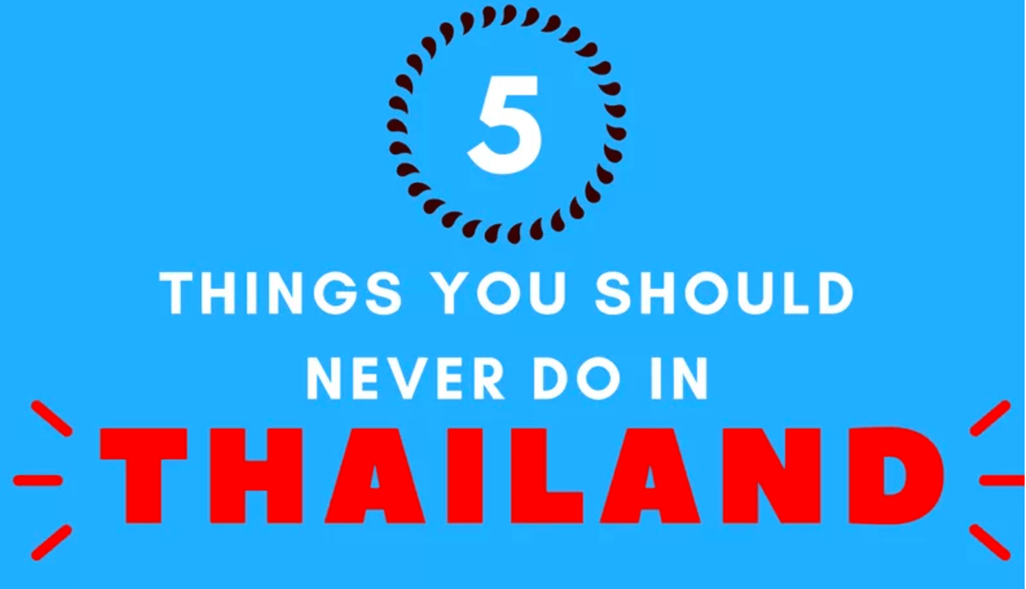 6453592d2c3d1 5 things you should not do in Thailand [infographic] - My-Thai.org