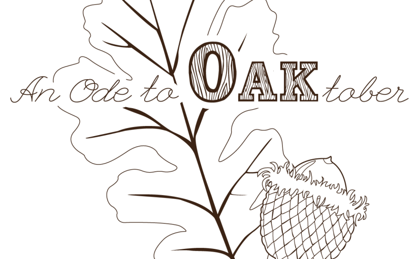 An Ode to OAKtober!