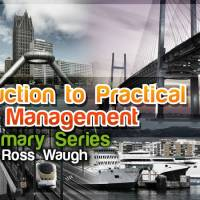 Introduction to Practical Asset Management Summary Series
