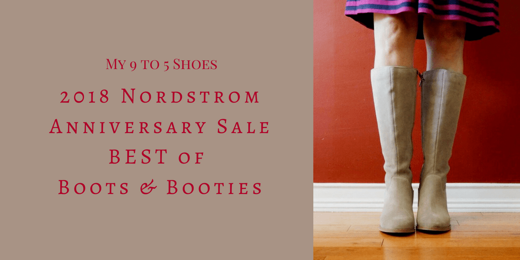 my9to5shoes.com My 9 to 5 Shoes Nordstrom Anniversary Sale Best of Boots and Booties