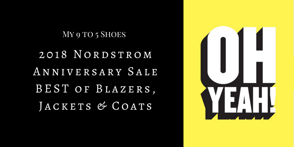 My9to5shoes.com My 9 to 5 Shoes Best of Blazers, Jackets & Coats Nordstrom Anniversary Sale