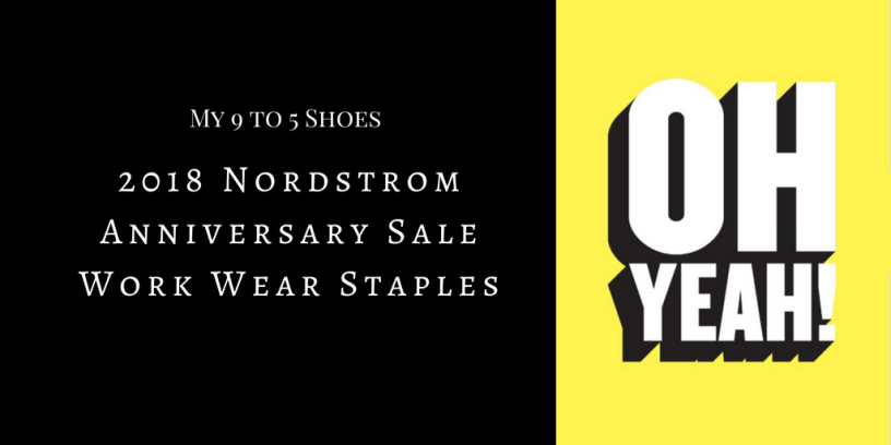 My9to5shoes.com My 9 to 5 Shoes Work Wear Staples Nordstrom Anniversary Sale