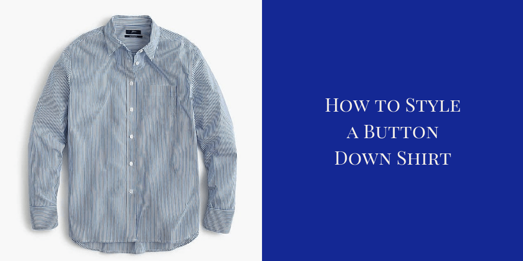 My9to5Shoes.com My 9 to 5 Shoes How to Style a Button Down Shirt