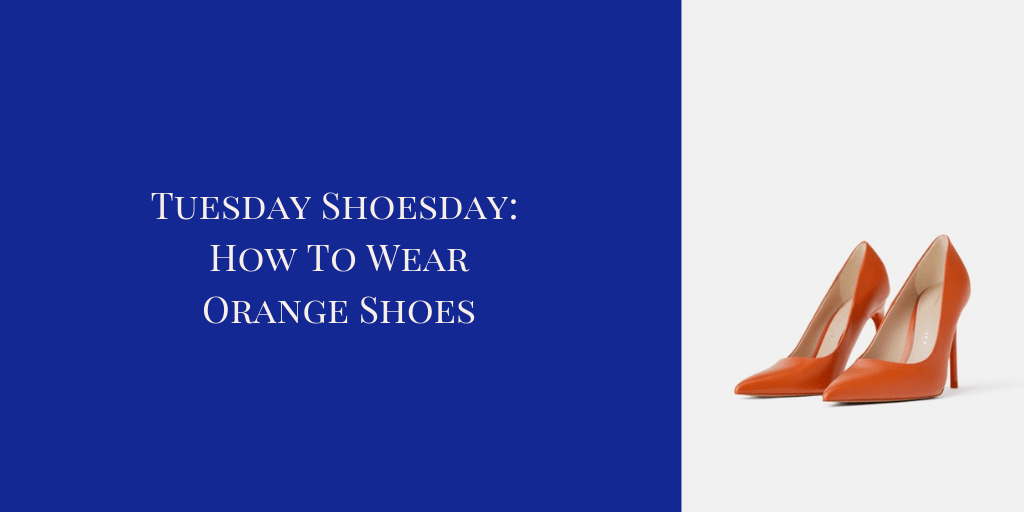 How To Wear Orange Shoes a My 9 to 5 Shoes Tuesday Shoesday Style Post