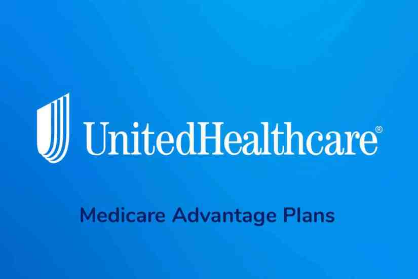 united healthcare - A Medicare Advantage Plans Provider