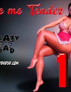 CrazyDad3D – Love Me Tender 11