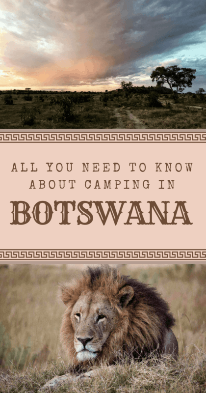 Find Out The 20 Things To Know Before Camping In Botswana - via @clautavani