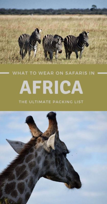 Find Out What To Wear On Safari And Discover The Ultimate Packing List For Africa - via @clautavani