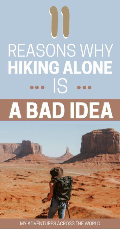 Learn why hiking alone is a bad idea - via @clautavani