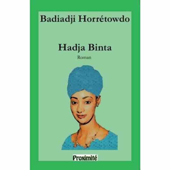 """Cameroun/ """"Hadja Binta"""" de Badiadji Horrétowdo"""