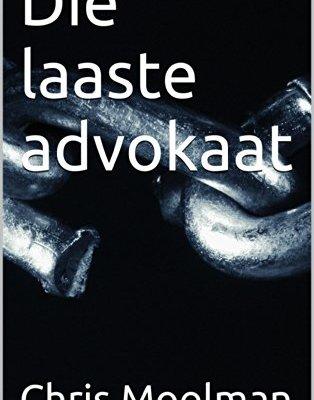Die laaste advokaat (Afrikaans Edition) 1