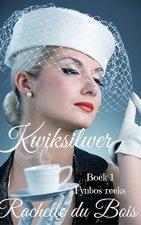 Kwiksilwer (Fynbos-reeks Book 1) (Afrikaans Edition) 2004