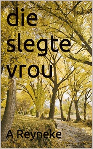 die slegte vrou (Afrikaans Edition) 62