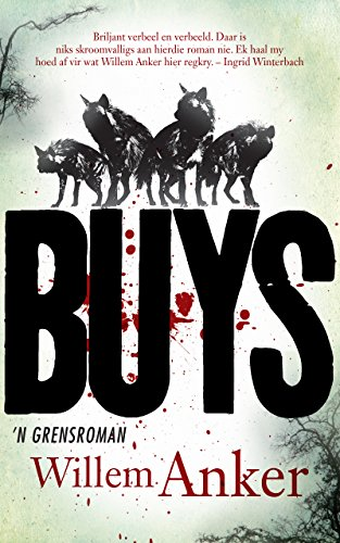 BUYS: 'n Grensroman (Afrikaans Edition) 140599