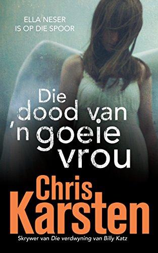 Die dood van 'n goeie vrou (Afrikaans Edition) 135190
