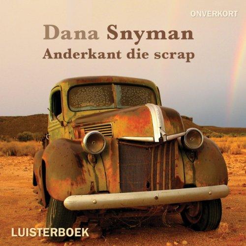 Anderkant die scrap [On the Other Side of Scrap] 160183