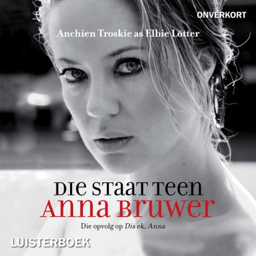 Die staat teen Anna Bruwer [The State Vs Anna Bruwer] 160203