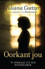 Oorkant jou: 'n Verhaal uit die binnekamer (Afrikaans Edition) Afrikaanse eBoek 165829