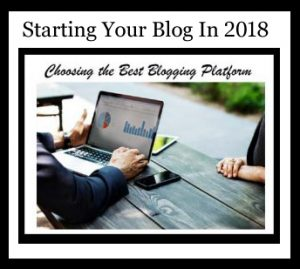 Starting Your Blog In 2018
