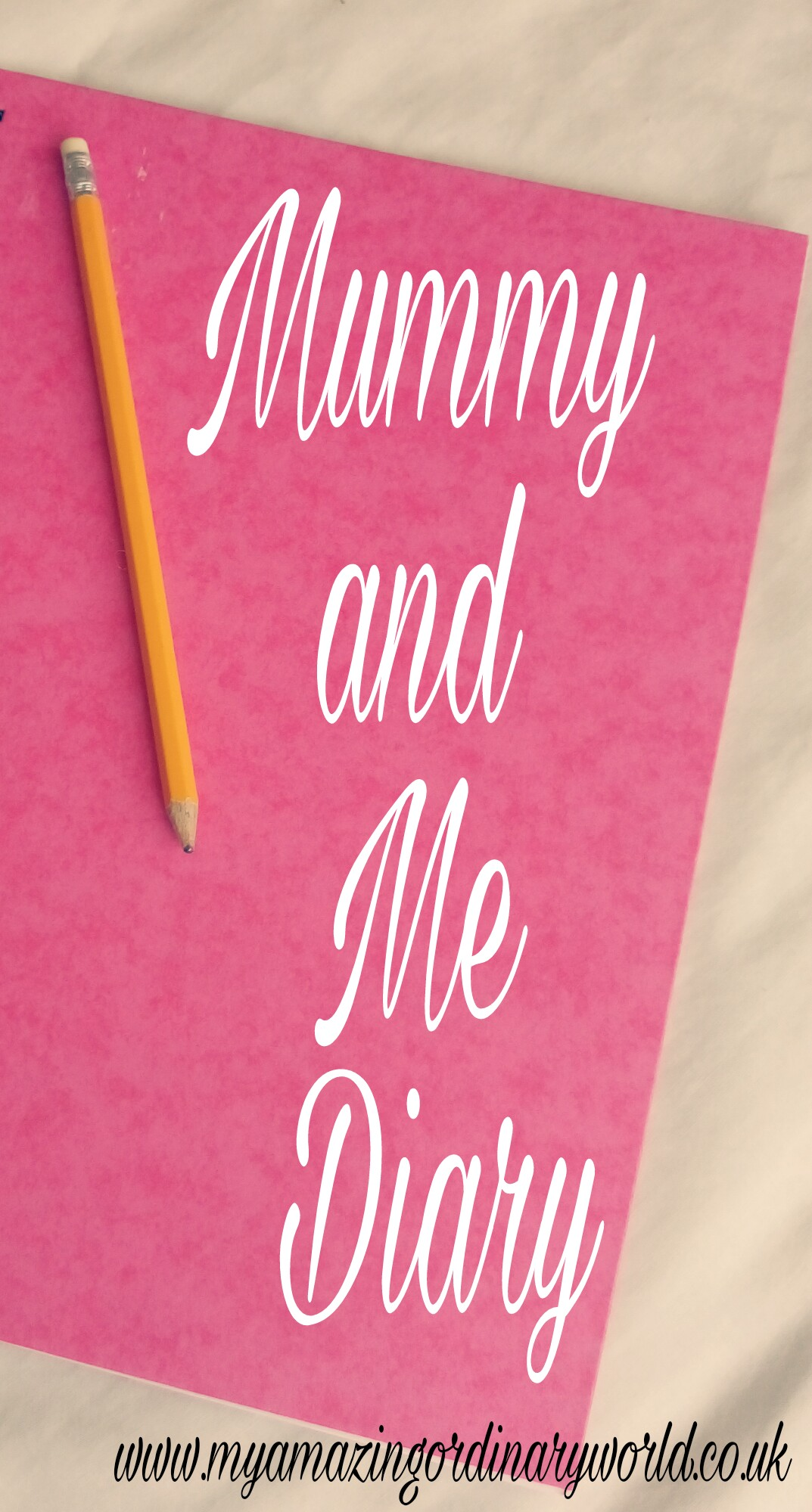 Mummy and Me Diary
