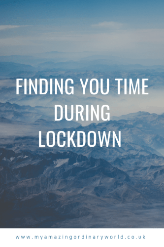 Post title: Finding you time during lockdown.