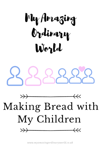 Post title: Making bread with my children.