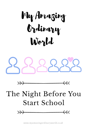 Post title: The night beofre you start school.