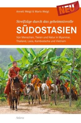 Reportagen aus Myanmar, Thailand, Vietnam, Laos und Kambodscha