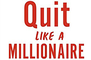 Quit Like a Millionaire title in red marking pen font on white background