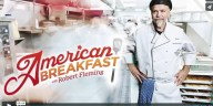 American Breakfast – Robert Fleming Makes Hollandaise Sauce