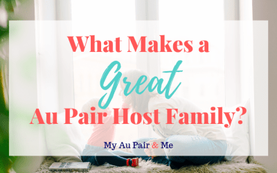 What Makes a Great Au Pair Host Family?
