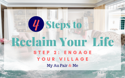 4 Steps to Reclaim Your Life: Step 2 – Engage Your Village