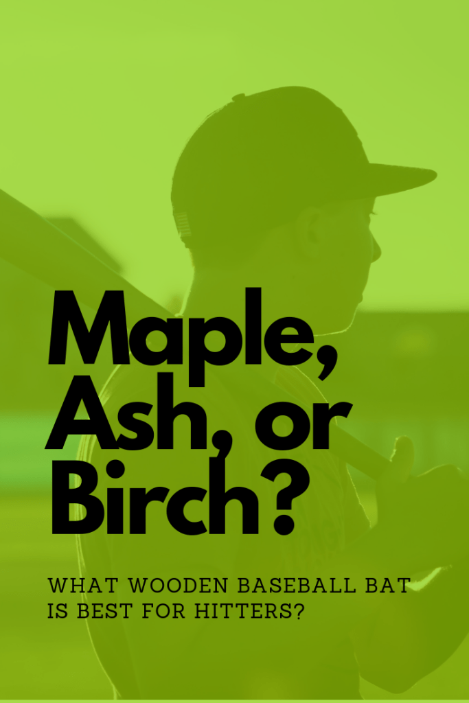 What kind of wood are baseball bats made from? - My Baseball Online
