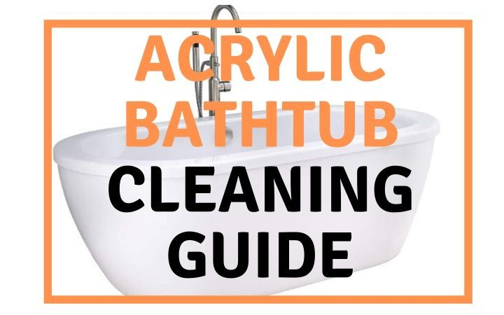 Acrylic Bathtub Cleaning Guide