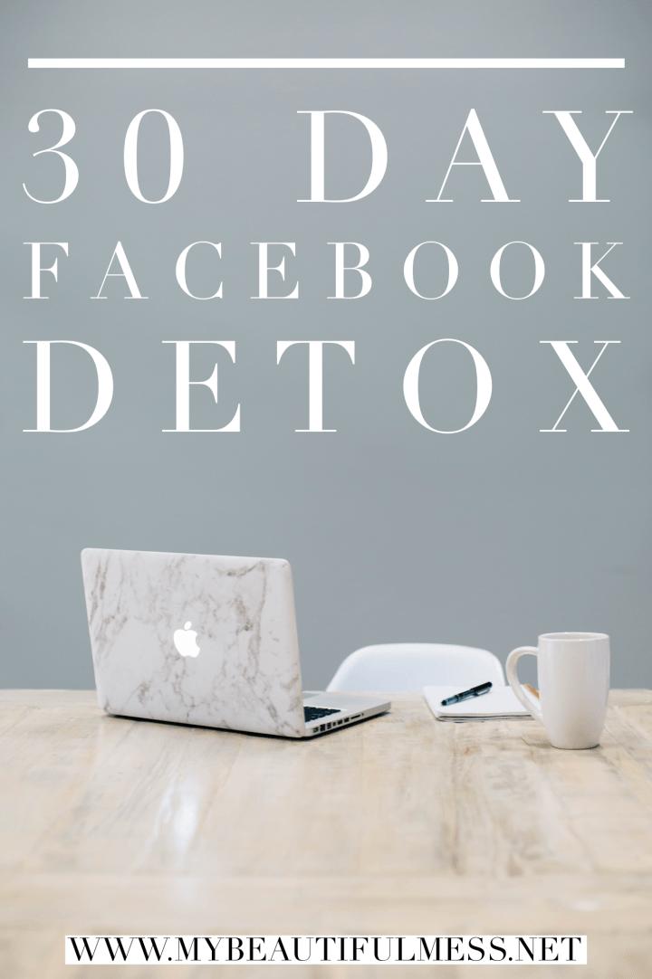 30 Day Facebook Detox