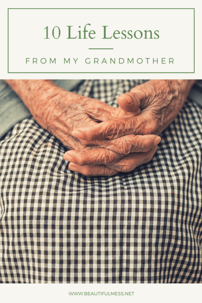 10 life lessons from my grandmother